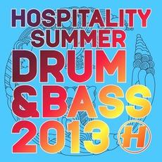 Hospitality Summer Drum & Bass 2013