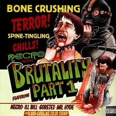 "Presents ""Brutality Part 1"""