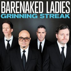 Grinning Streak (Deluxe Edition) mp3 Album by Barenaked Ladies