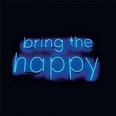 Bring The Happy