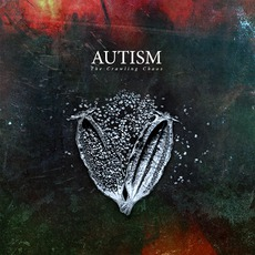 The Crawling Chaos mp3 Album by Autism
