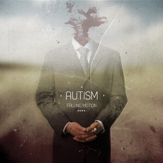 Falling Motion mp3 Album by Autism