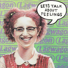 Let's Talk About Feelings mp3 Album by Lagwagon