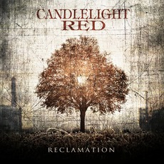 Reclamation mp3 Album by Candlelight Red