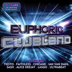 Euphoric Clubland mp3 Compilation by Various Artists