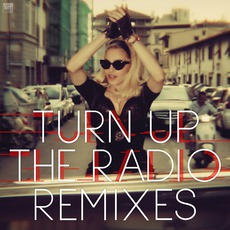Turn Up The Radio: Remixes mp3 Remix by Madonna