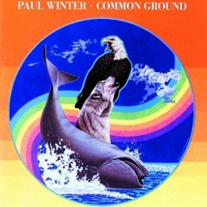 Common Ground (Remastered) mp3 Album by Paul Winter