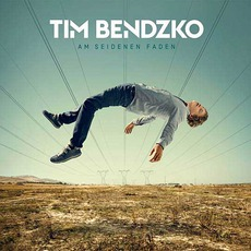 Am Seidenen Faden mp3 Album by Tim Bendzko