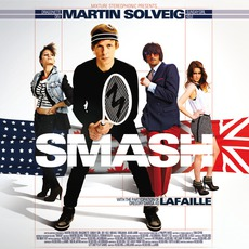 Smash (Limited Edition) by Martin Solveig