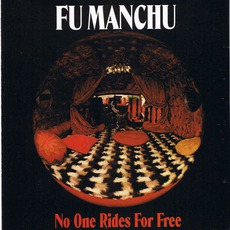 No One Rides For Free mp3 Album by Fu Manchu
