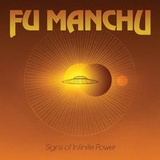 Signs Of Infinite Power mp3 Album by Fu Manchu