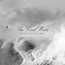 The One That Got Away mp3 Single by The Civil Wars