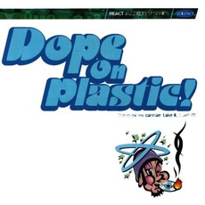Dope On Plastic! Volume 1
