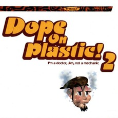 Dope On Plastic! Volume 2 mp3 Compilation by Various Artists