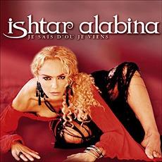 Je Sais D'ou Je VIens mp3 Album by Ishtar Alabina