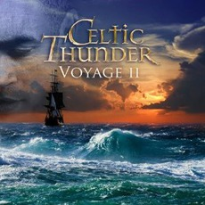 Voyage II mp3 Album by Celtic Thunder