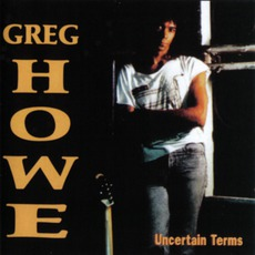 Uncertain Terms mp3 Album by Greg Howe