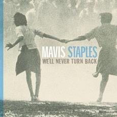 We'll Never Turn Back mp3 Album by Mavis Staples
