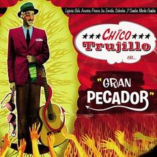 Gran Pecador mp3 Album by Chico Trujillo