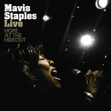 Live: Hope At The Hideout mp3 Live by Mavis Staples