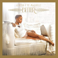 Better (Deluxe Edition) mp3 Album by Chrisette Michele