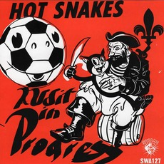 Audit In Progress mp3 Album by Hot Snakes