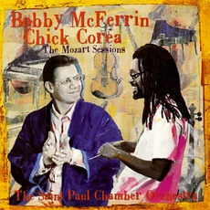 The Mozart Sessions by Bobby McFerrin & Chick Corea