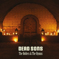 The Hollers And The Hymns