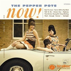 Now! mp3 Album by The Pepper Pots