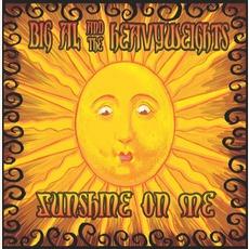 Sunshine On Me