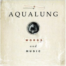 Words And Music mp3 Album by Aqualung
