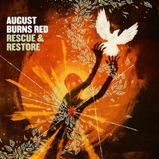 Rescue & Restore mp3 Album by August Burns Red