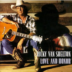 Love And Honor by Ricky Van Shelton