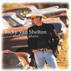 Making Plans by Ricky Van Shelton