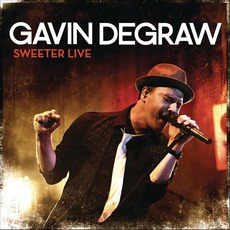 Sweeter Live mp3 Live by Gavin DeGraw