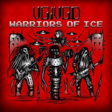 Warriors Of Ice mp3 Live by Voivod