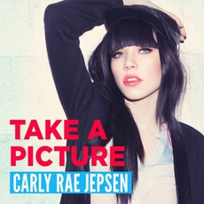 Take A Picture mp3 Single by Carly Rae Jepsen