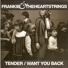 Tender / Want You Back