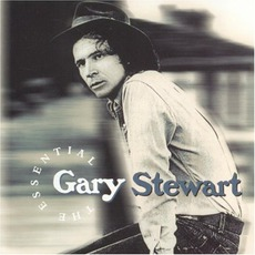The Essential Gary Stewart