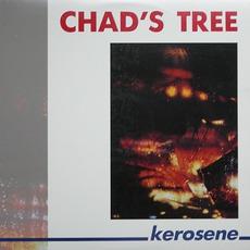Kerosene by Chad's Tree