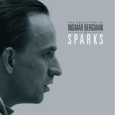 The Seduction Of Ingmar Bergman mp3 Album by Sparks