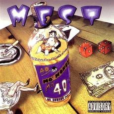 Mo' Money, Mo' 40'z