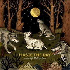 Attack Of The Wolf King mp3 Album by Haste The Day