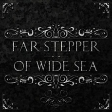Far-Stepper/Of Wide Sea mp3 Album by Returning We Hear The Larks