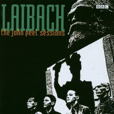 The John Peel Sessions mp3 Live by Laibach