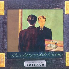 An Introduction To … Laibach / Reproduction Prohibited mp3 Artist Compilation by Laibach