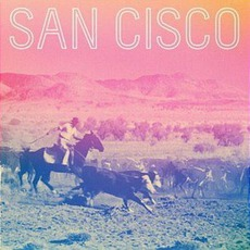 San Cisco (Limited Edition) mp3 Album by San Cisco