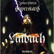 Jesus Christ Superstars by Laibach