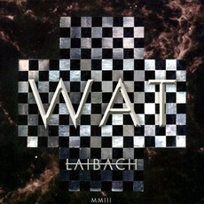 WAT mp3 Album by Laibach