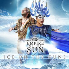 Ice On The Dune mp3 Album by Empire Of The Sun